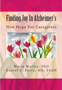 Finding Joy in Alzheimer's is available in paperback and Kindle version on Amazon.